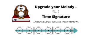 Upgrade Your Melody Vol. II – Time Signature
