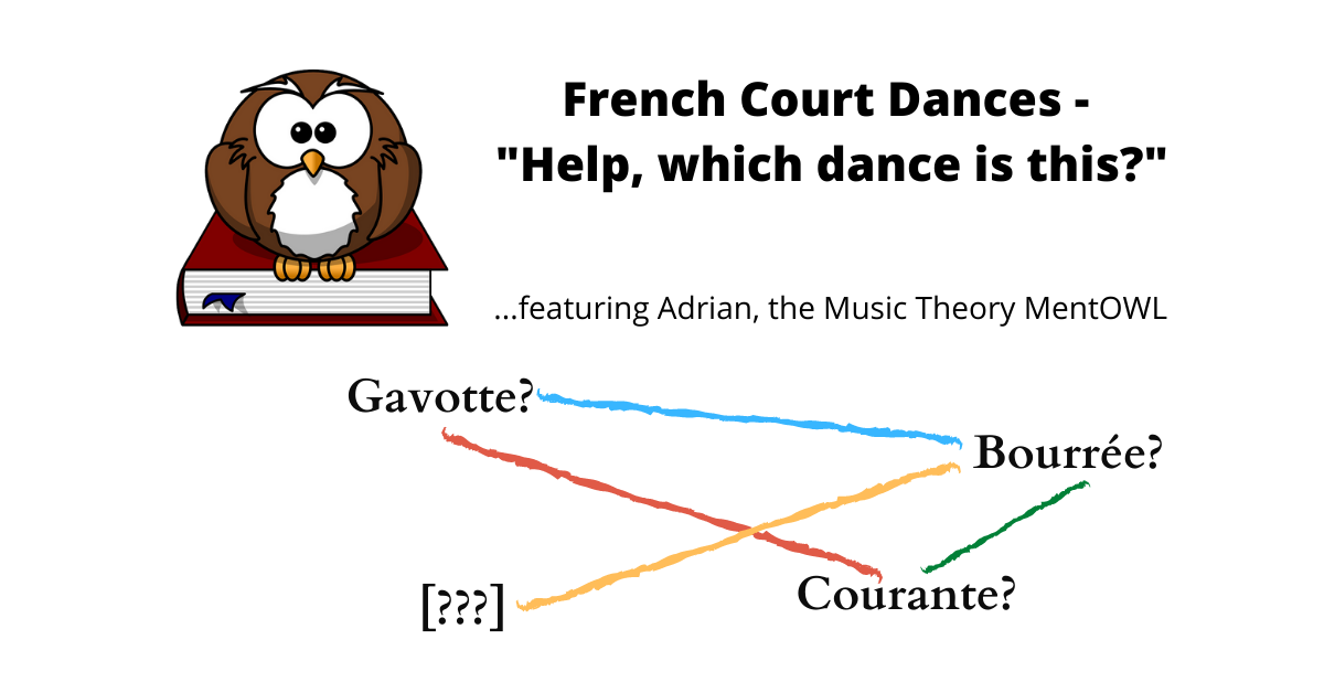 """French Court Dances – """"Help, which dance is this?"""""""
