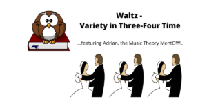 Waltz – Variety in Three-Four Time