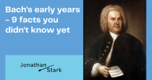 Read more about the article Bach's early years – 9 facts you didn't know yet