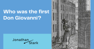 Read more about the article Who was the first Don Giovanni?