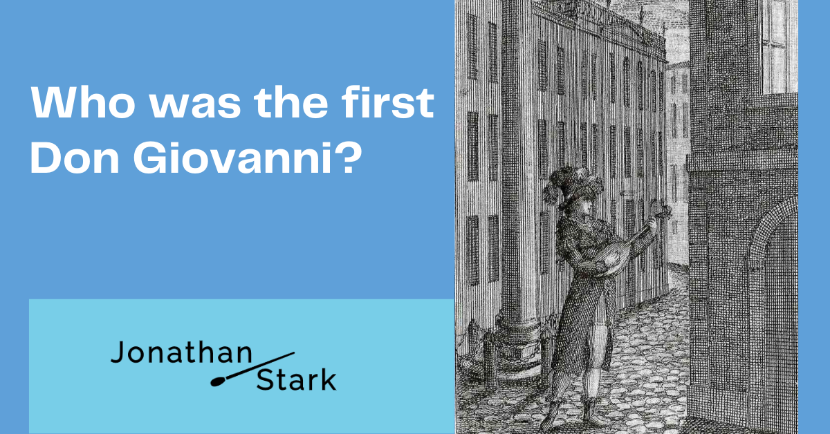 You are currently viewing Who was the first Don Giovanni?