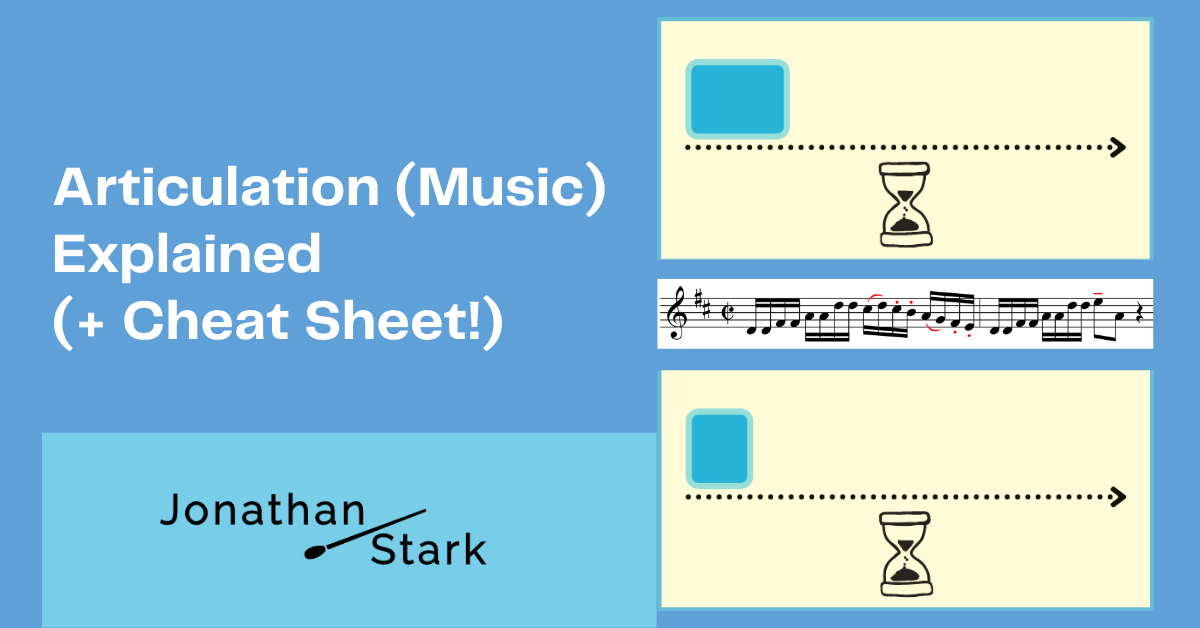 You are currently viewing Articulation (Music) Explained (+ Cheat Sheet!)