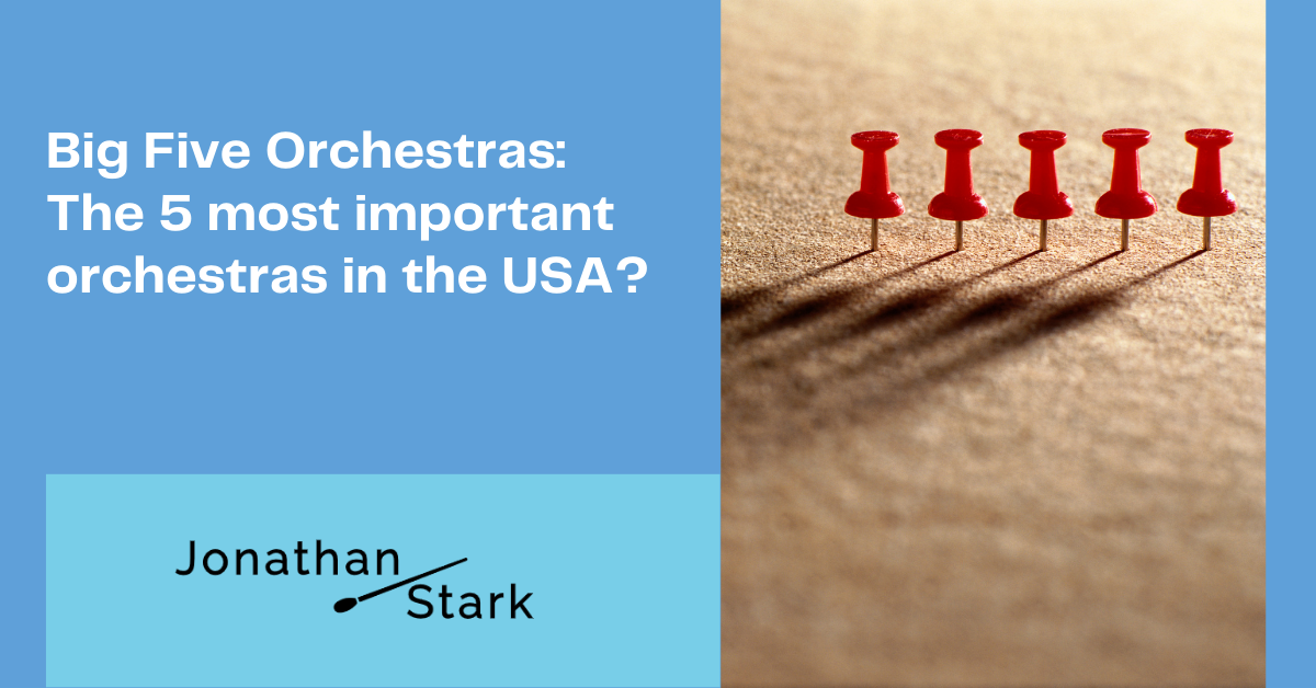 Read more about the article Big Five Orchestras: The 5 most important orchestras in the USA?