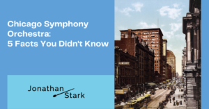 Read more about the article Chicago Symphony Orchestra: 5 Facts You Didn't Know